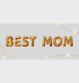 best mom inscription for wishes vector image