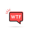 simple wtf icon in red speech bubble vector image