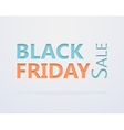 Cut out the paper lettering for black friday vector image