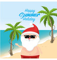 santa claus in the summer holiday vacation vector image