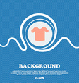 T-shirt Clothes sign icon Blue and white abstract vector image