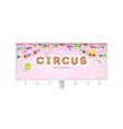 billboard with invitation in circus retro font vector image
