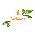hand-drawn cute lettering for 1 september vector image vector image