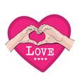 hands shape heart love vector image