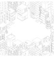 isometric city buildings frame top view gray vector image vector image