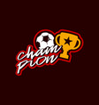 soccer or football ball and cup sticker champion vector image vector image