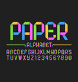 colorful paper style font alphabet and numbers vector image