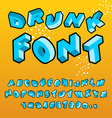 Drunk font Different letters slope Crazy ABC vector image