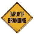 employer branding vintage rusty metal sign vector image vector image
