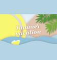 hello summer lettering paper applique origami art vector image vector image
