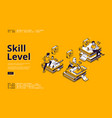 skill level isometric landing page education vector image