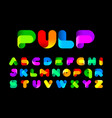 stylized twisted colorful pulp font vector image vector image