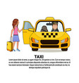 woman with suitcase sitting in yellow cab car taxi vector image vector image