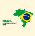 brazil independence day with brazil map vector image vector image