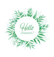 hello summer background with leaves vector image vector image
