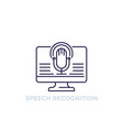 speech recognition line icon vector image vector image