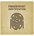 fingerprint identification symbol vintage vector image