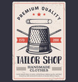 tailor shop vintage poster sewing fashion craft vector image vector image