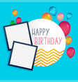 happy birthday template with photo frame vector image