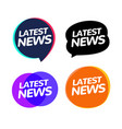 latest news badge announcement news speech bubble vector image