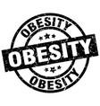 obesity round grunge black stamp vector image vector image