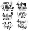 set happy birthdays lettering phrases vector image
