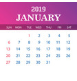 2019 calendar template - january vector image vector image