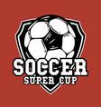 logo design soccer super cup with football vintage vector image