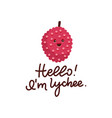 cute lychee character with saying - hello im vector image
