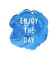 emjoy day vector image vector image
