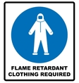 Flame retardant clothing required sign vector image vector image