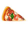 slice of pizza with cheese tomato salami olive vector image