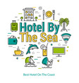 best hotel on the coast - linear concept vector image vector image