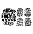 set with lettering quotes about whiskey in vintage vector image vector image