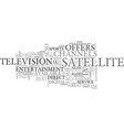 Why direct tv satellite tv text word cloud concept vector image