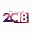 happy new year 2018 text in creative style vector image vector image