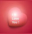 i love you banner declaration of love vector image vector image