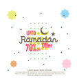ramadan sale offer banner design promotion poster vector image