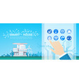 smart house technology control system icon vector image