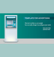 template with bank cash machine for advertisement vector image