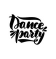 dance party lettering greeting card vector image