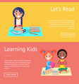 let read learning kids banners with schoolchildren vector image vector image
