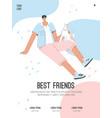poster best friends concept happy guy vector image