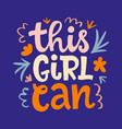 this girl can hand lettering design vector image