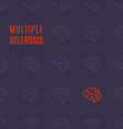 multiple sclerosis pattern poster vector image vector image