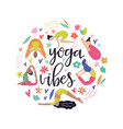 yoga girls yoga vibes colorful concept poster vector image vector image
