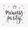 Princess Party lettering quote typography vector image