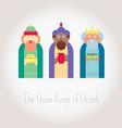 The three Kings of Orient wisemen vector image vector image