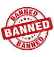 banned red grunge round vintage rubber stamp vector image vector image
