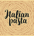 banner or menu with italian pasta in retro style vector image